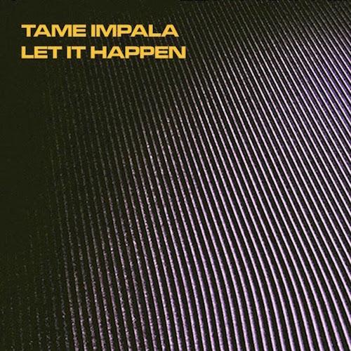 let it happen tame impala